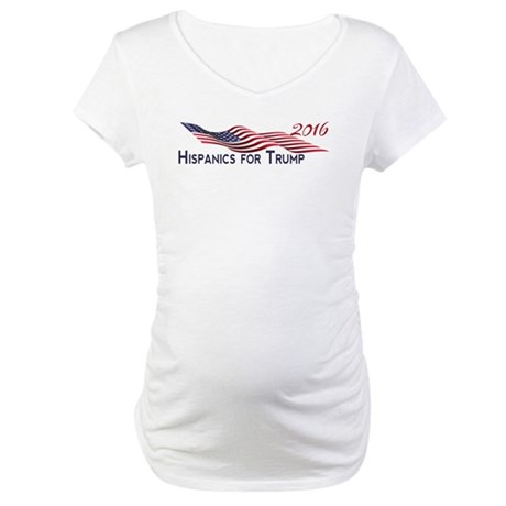Hispanics for TRUMP 2016 Maternity T-Shirt