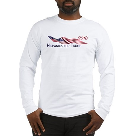 Hispanics for TRUMP 2016 Long Sleeve T-Shirt