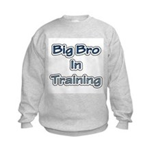 Big Bro in Training Sweatshirt