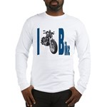 I Bike Long Sleeve T-Shirt