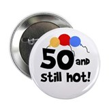 Still Hot at 50 Button