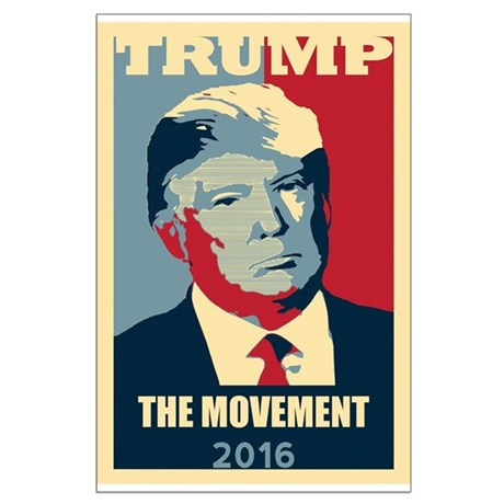 TRUMP Poster Style The MOVEMENT Election 2016 Post