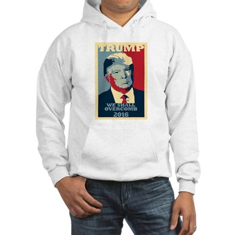 TRUMP PARODY WE SHALL OVERCOMB POSTER STYLE Hoodie