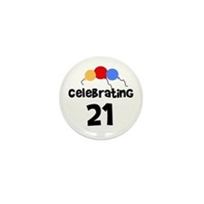 Celebrating 21 Mini Button (10 pack)