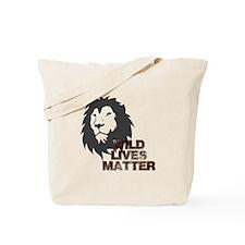 Wild Lives Matter Tote Bag
