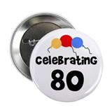 Celebrating 80 Button