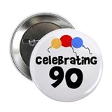 90th birthday Buttons