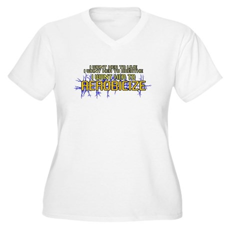 I Want Her to Aerobicize Womens Plus Size V-Neck