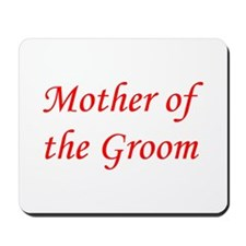 Mother of the Groom Mousepad