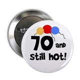 Still Hot at 70 Button