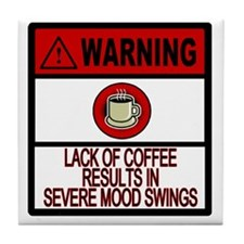 COFFEE WARNING Tile Coaster