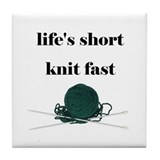 Life's Short Knit Fast Tile Coaster