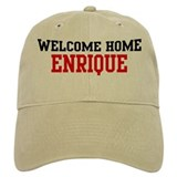 Welcome home ENRIQUE Baseball Cap