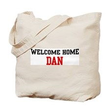 Welcome home DAN Tote Bag
