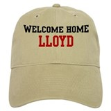 Welcome home LLOYD Baseball Cap