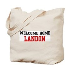 Welcome home LANDON Tote Bag