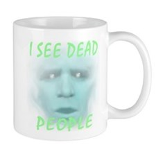 I See Dead People... Small Mug