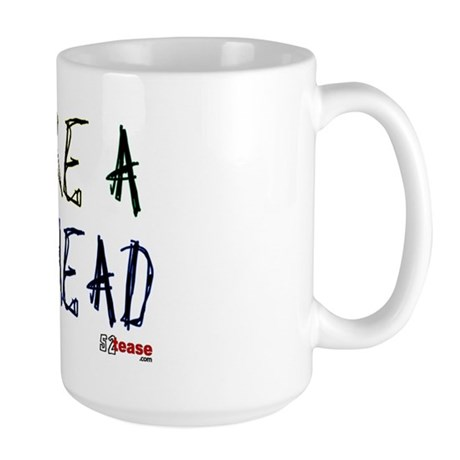 You're a Stupid Head (w/picture) Large Mug