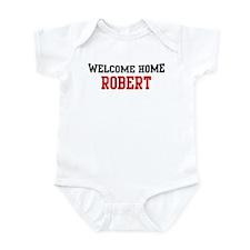 Welcome home ROBERT Infant Bodysuit