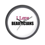 I Love BEAUTICIANS Wall Clock