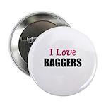 I Love BAGGERS 2.25