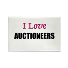 I Love AUCTIONEERS Rectangle Magnet