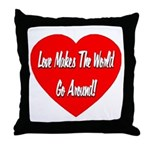 Love Makes World Go Around Throw Pillow