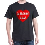 Love Makes World Go Around Dark T-Shirt