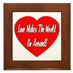 Love Makes World Go Around Framed Tile