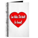 Love Makes World Go Around Journal