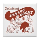 Dining Rooms Tile Coaster