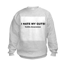 "Colitis ""I hate my guts!"" Sweatshirt"