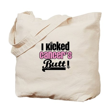 I Kicked Cancer's Butt Tote Bag