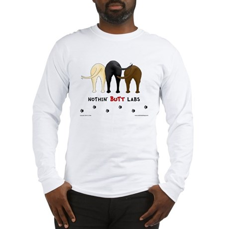 Nothin' Butt Labs Long Sleeve T-Shirt
