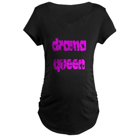 Drama Queen Maternity Dark T-Shirt