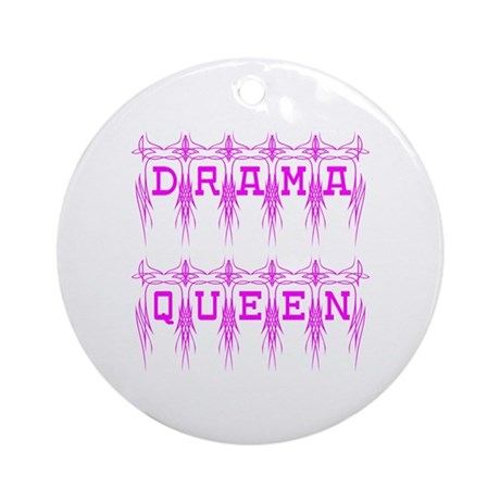 Drama Queen Ornament (Round)