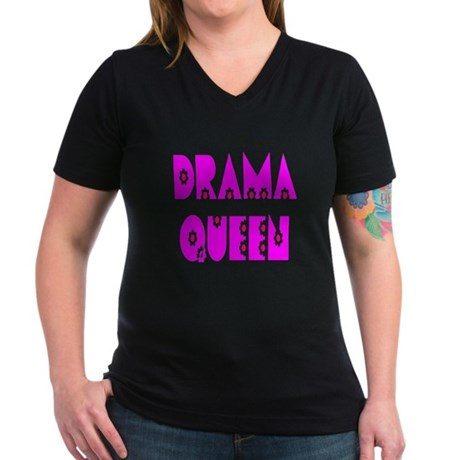 Drama Queen Women's V-Neck Dark T-Shirt