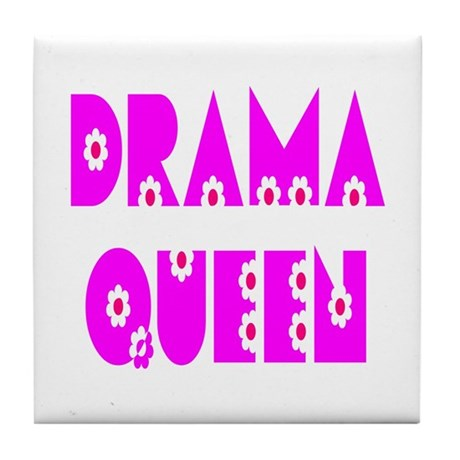 Drama Queen Tile Coaster