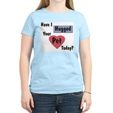 Hugged Your Pet Women's Pink T-Shirt
