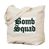 Bomb Squad Tote Bag