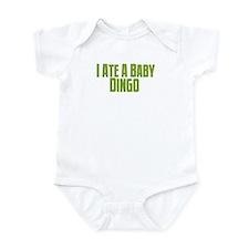 I ate a baby dingo. Infant Bodysuit