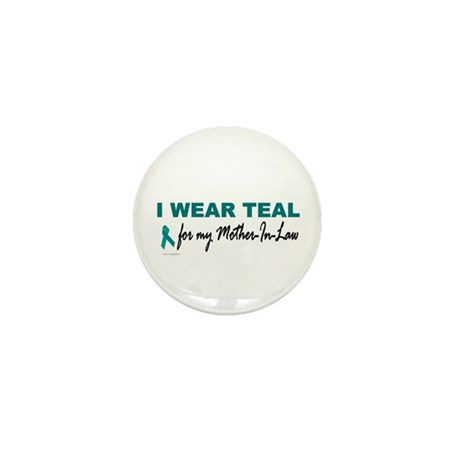 I Wear Teal For My Mother-In-Law 2 Mini Button