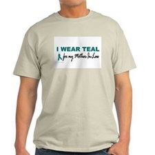 I Wear Teal For My Mother-In-Law 2 T-Shirt