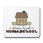 Home Sweet Homeschool Gift Mousepad