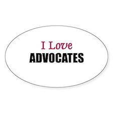 I Love ADVOCATES Oval Decal