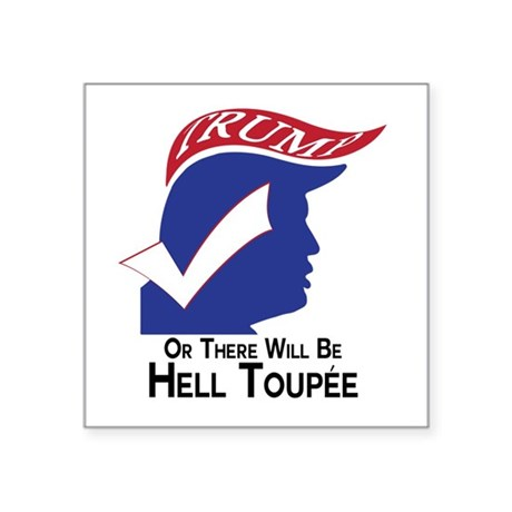 Funny Trump Hell Toupee Sticker