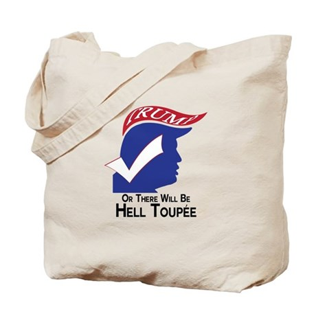 Funny Trump Hell Toupee Tote Bag