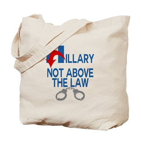 ANTI HILLARY Not Above the law Tote Bag