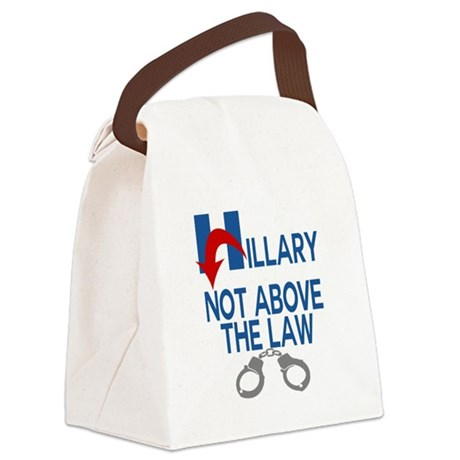 ANTI HILLARY Not Above the law Canvas Lunch Bag