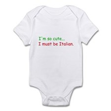 So Cute I Must Be Italian Infant Bodysuit